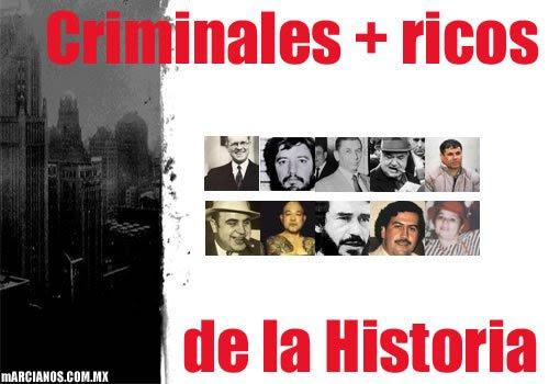 Los criminales más ricos de la historia (3)