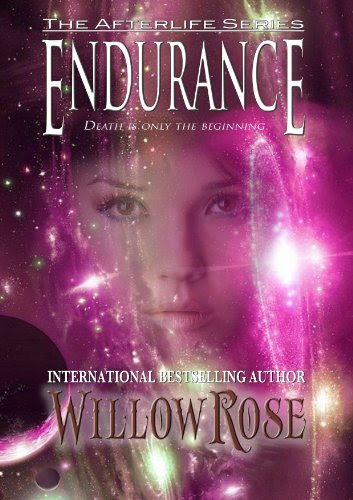 Endurance (Afterlife #3) by Willow Rose