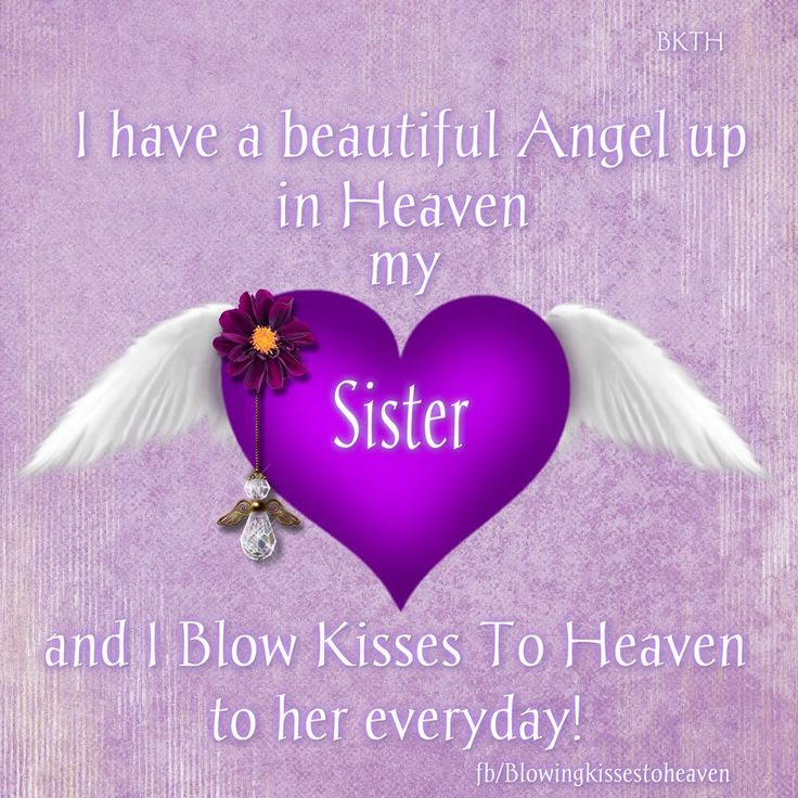 Quotes About Sister In Heaven 21 Quotes