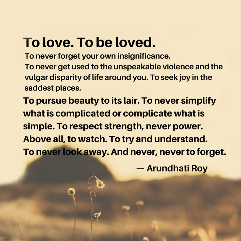 Arundhati Roy Quote About Love