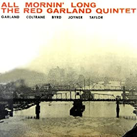 Red Garland / John Coltrane - All Mornin' Long cover