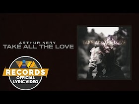 Take All The Love by Arthur Nery [Official Lyric Video]