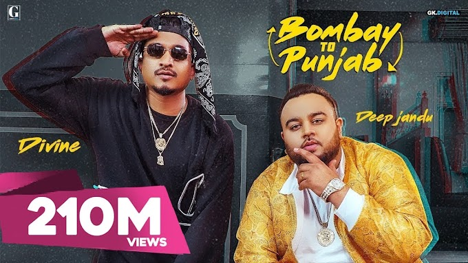 BOMBAY TO PUNJAB LYRICS - DEEP JANDU, DIVINE Lyrics