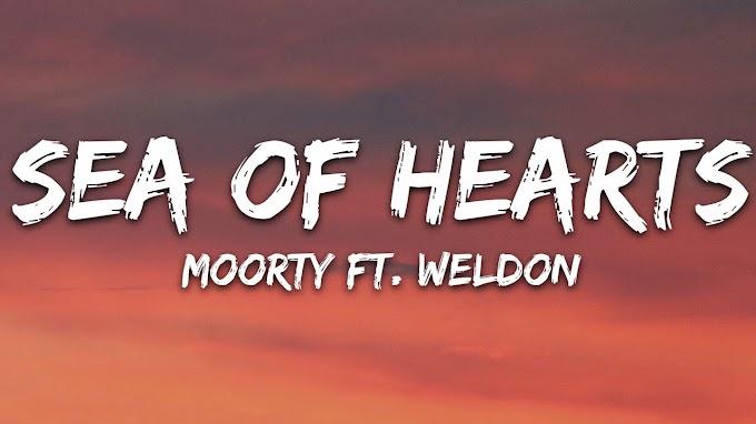 Moorty - Sea Of Hearts (Lyrics) feat. Weldon