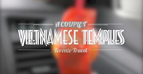 Cuộc sống Toronto - Đi chùa ngày đầu năm ở Canada, chùa Việt Nam - Vietnamese temples in Toronto -