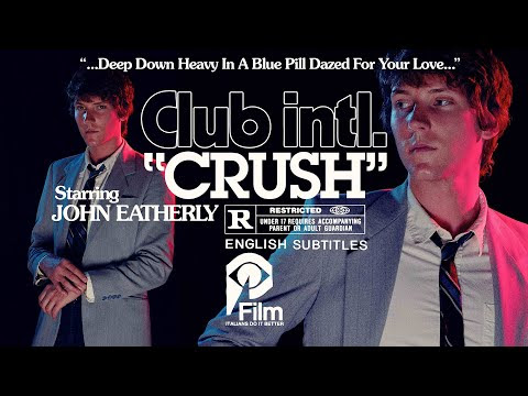 "Club Intl - New Song ""Crush"""