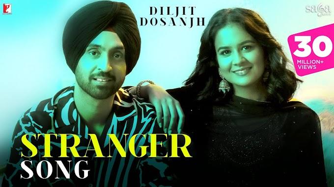 Stranger Song Lyrics   Diljit Dosanjh   New Punjabi Song 2020