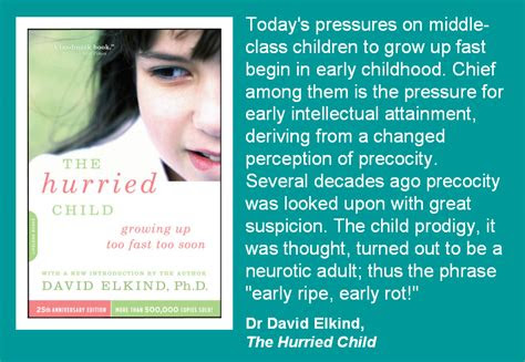 The Hurried Child David Elkind Quotes