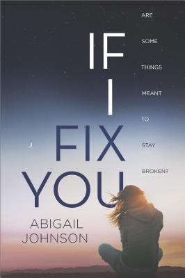 Currently Reading: If I Fix You by Abigail Johnson