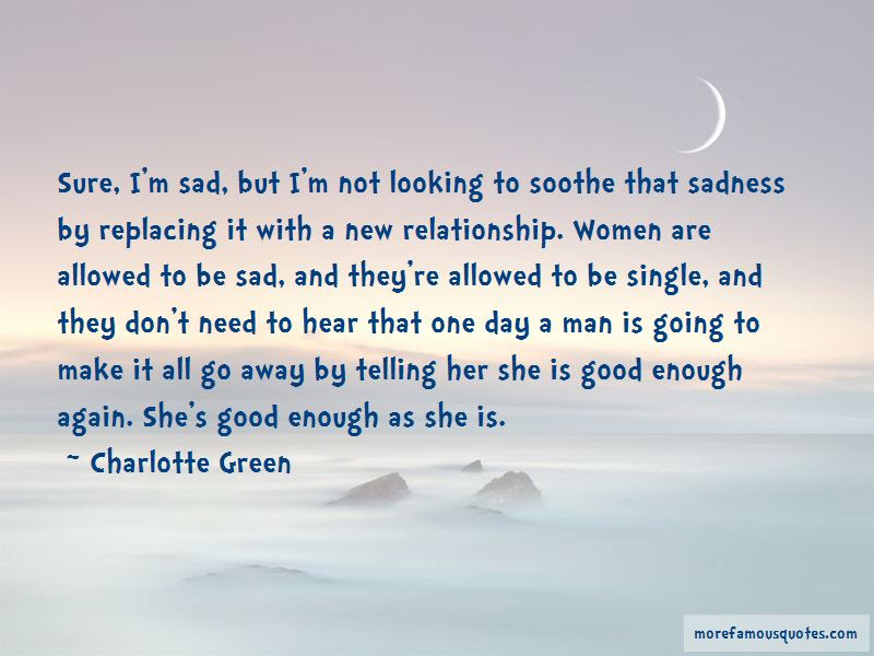 Not Good Enough Relationship Quotes Top 10 Quotes About Not Good