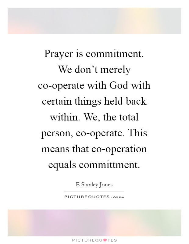 Commitment To God Quotes Sayings Commitment To God Picture Quotes