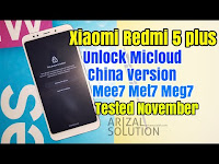 Xiaomi Redmi 5 Plus Unlock Micloud Support China Version Meg7 Mee7 Met7 Perangkat Bandel