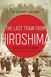"""Cover of """"The Last Train from Hiroshima: ..."""