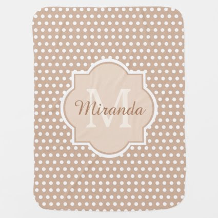 Cute Tan Polka Dots With Girly Monogram and Name Swaddle Blanket