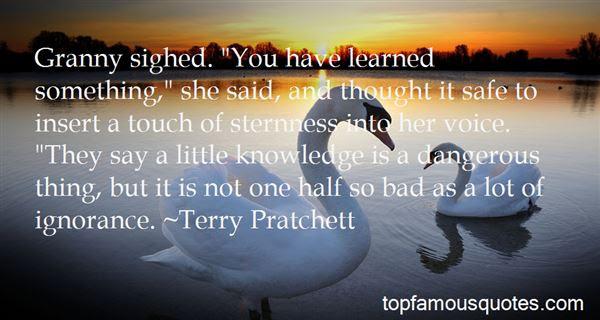 Little Knowledge Is Dangerous Quotes Best 3 Famous Quotes About