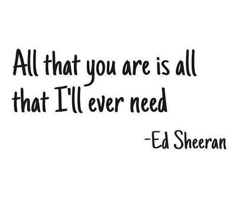 ed sheeran quotes   Tumblr