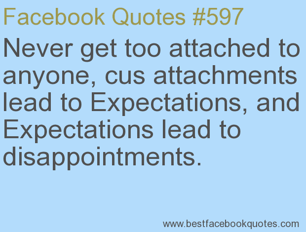 Quotes About Attachments 92 Quotes
