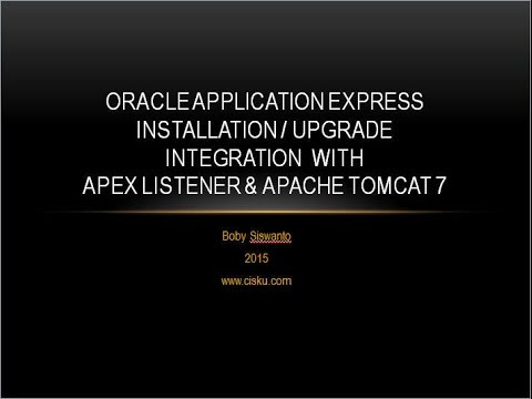 Step By Step How To Integrate Oracle APEX 5 with Apache Tomcat 7 +