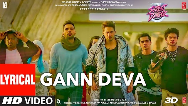 GANN DEVA LYRICS – Street Dancer 3d | GetLyricsPro