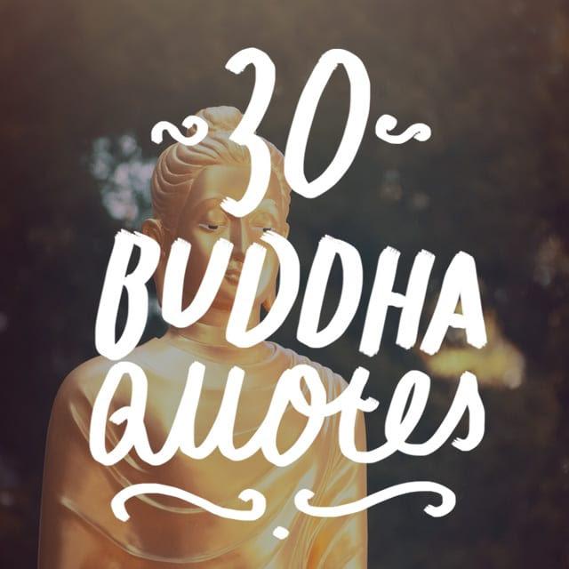 30 Famous Buddha Quotes On Life Spirituality And Mindfulness