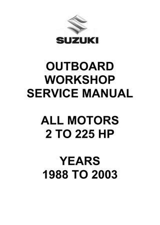 Suzuki Outboard Workshop Service Manual - All Motors by