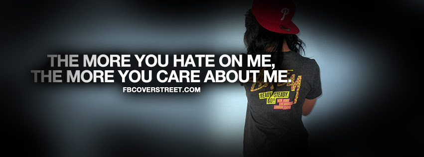 Quotes About If You Hate Me 33 Quotes