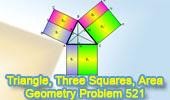 Problem 521: Triangle, Squares, Altitude, Rectangles, Areas