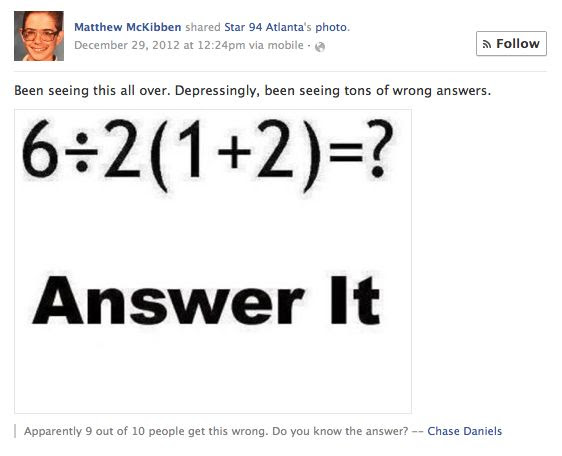 What Is the Answer to That Stupid Math Problem on Facebook ...