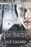 The Iron Traitor (Iron Fey Series #6)