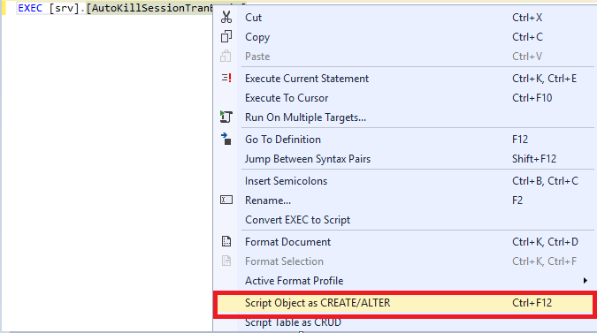 "Selecting the ""Script Object as CREATE/ALTER"" in the context menu"