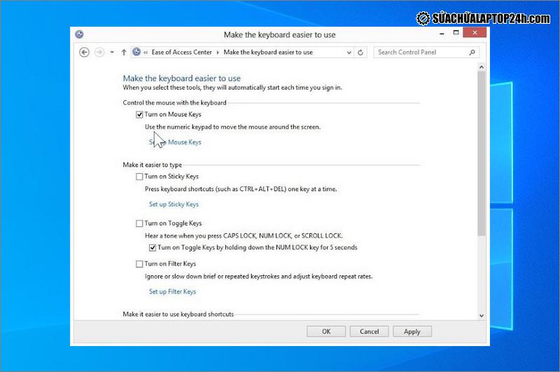 Bỏ mọi thiết lập trong mục Make the keyboard easier to use trên Windows 7