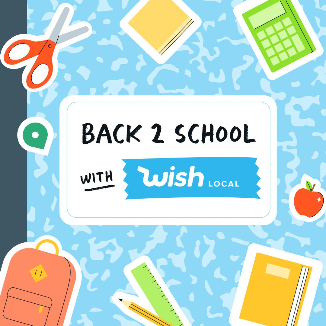 Wish Local Back To School