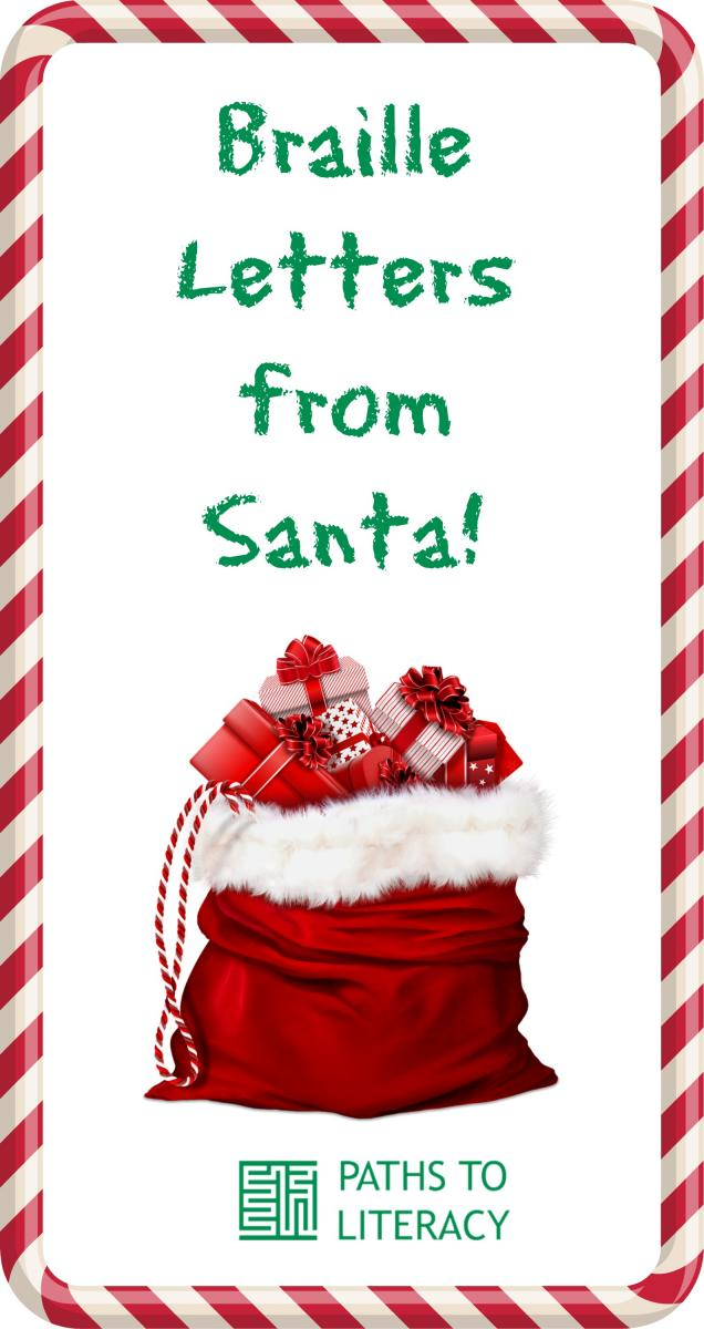 "Text displays ""Braille Letters from Santa"" over a open bag of toys in a frame made from candy canes."