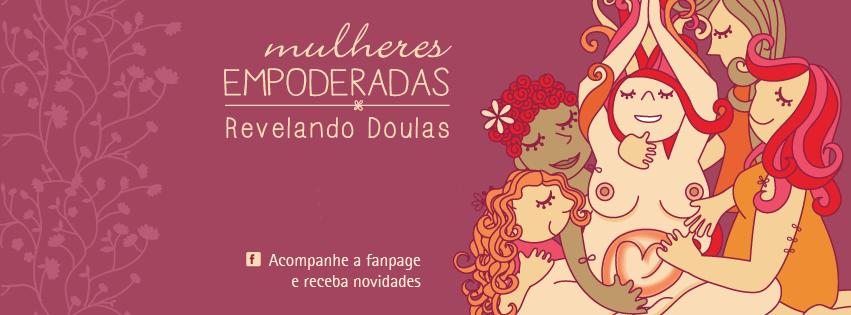 XVIII Turma - Módulo I - www.revelandodoulas.mulheresempoderadas.com.br