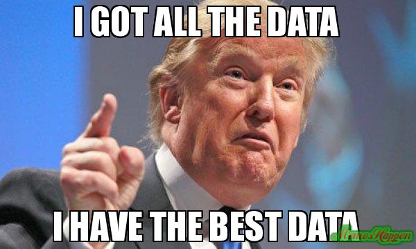 Trump has data