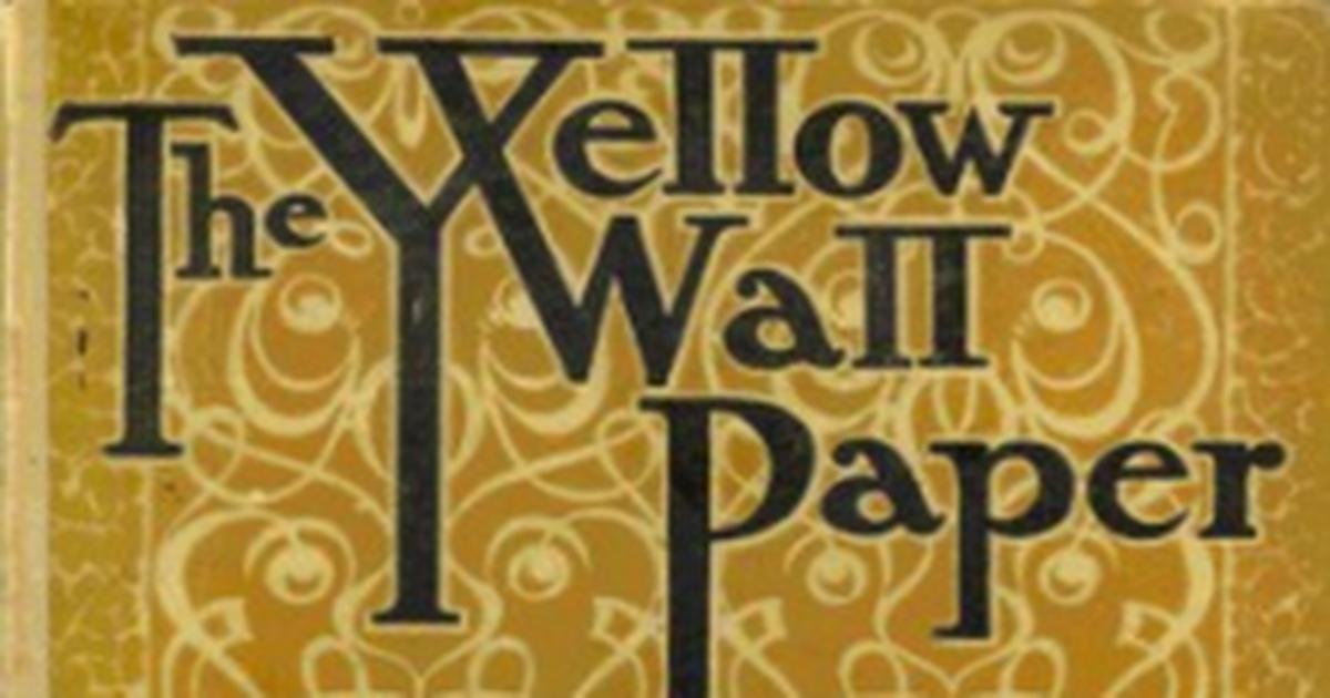 an analysis of the yellow wallpaper and a jury of her peers by charlotte perkins gilman The yellow wallpaper, and the politics of color in america volume charlotte perkins gilman's the yellow wallpaper a jury of her peers offered not.