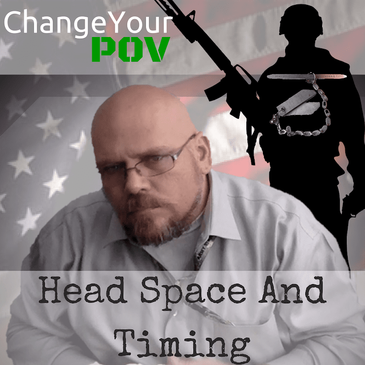 Duane brings you Veteran Mental health from the perspective of both a Combat Veteran and Clinical Mental Health counselor. If you haven't heard his show, check it out here:  http://changeyourpov.com/cypov-podcast/head-space-and-timing