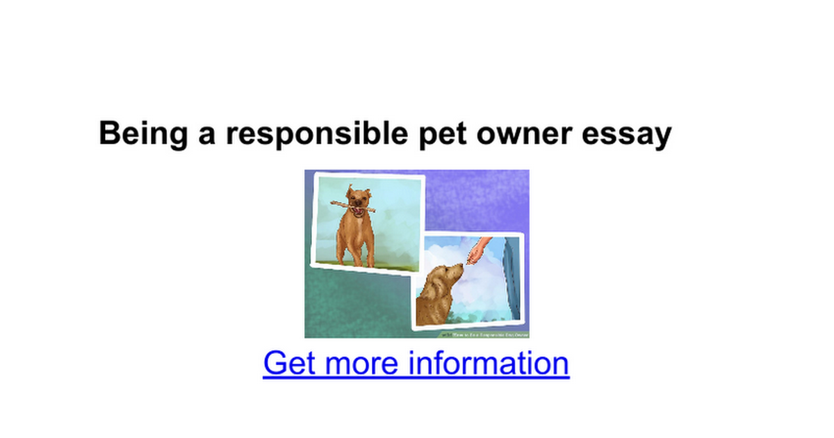 being a responsible pet owner essay google docs