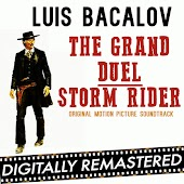 The Grand Duel - Storm Rider (Original Motion Picture Soundtrack) - Remastered