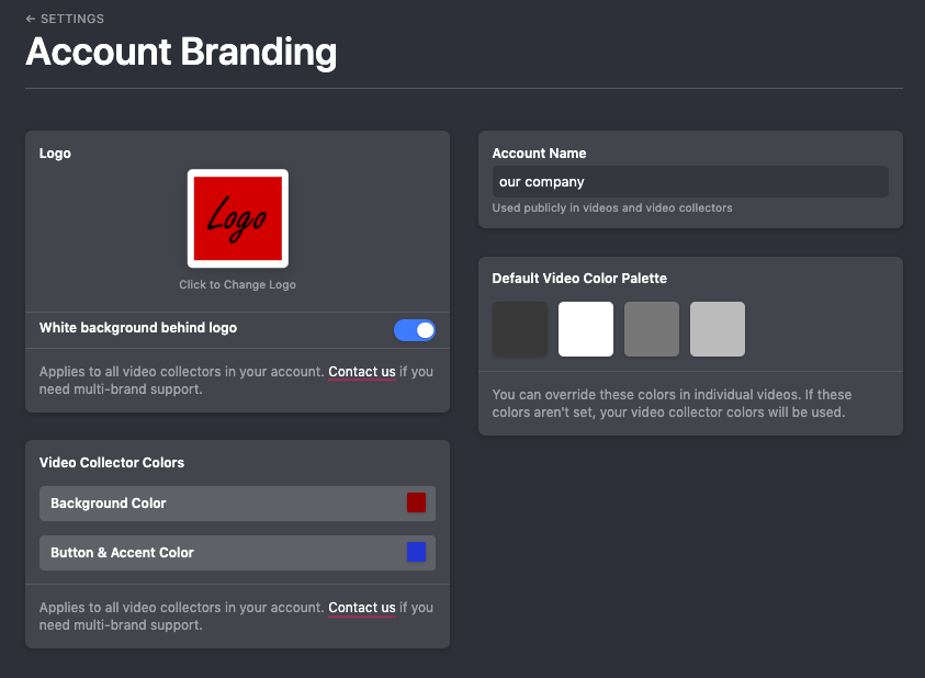 Account branding is made simple within Vocal Video: Logo, video collector colors, account name, video color palette, etc.
