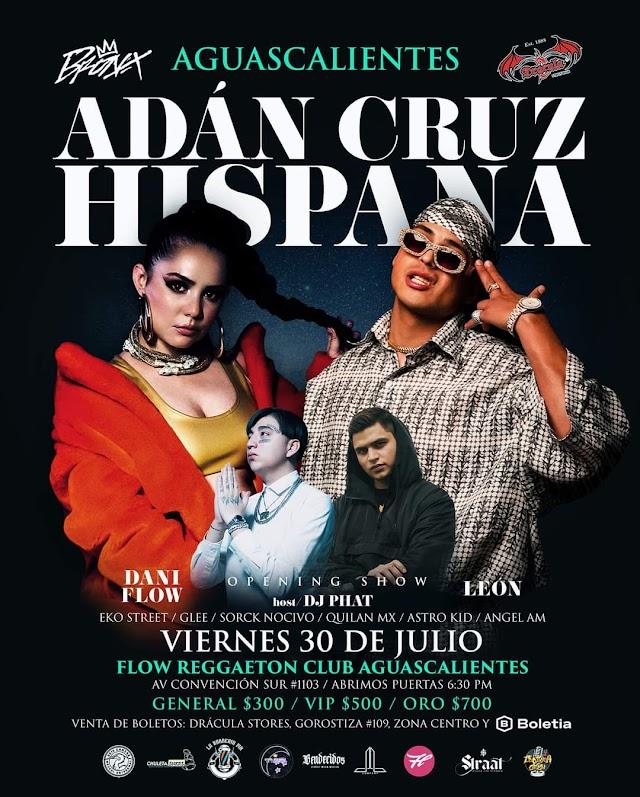 Hispana y Adan Cruz en concierto 30 de julio en Aguascalientes