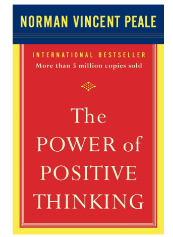 The Power Of Positive Thinking- Norman Vincent Peale