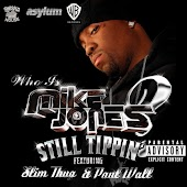 Still Tippin' [featuring Slim Thug And Paul Wall] (Explicit Version)