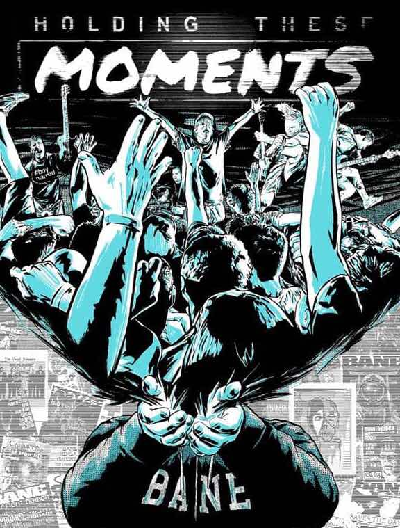 """Bane """"Holding These Moments"""""""
