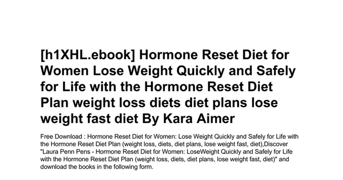 Hormone Reset Diet For Women Lose Weight Quickly And Safely For Life