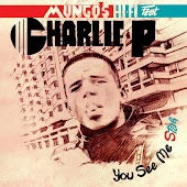 You See Me Star (feat. Charlie P)
