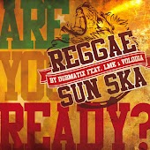 Reggae Sun Ska (Are You Ready?) [feat. Volodia, LMK]