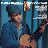 Mama Tried (2006 Digital Remaster)