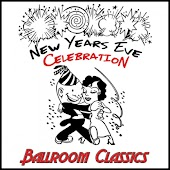 New Years Eve Celebration: Ballroom Classics