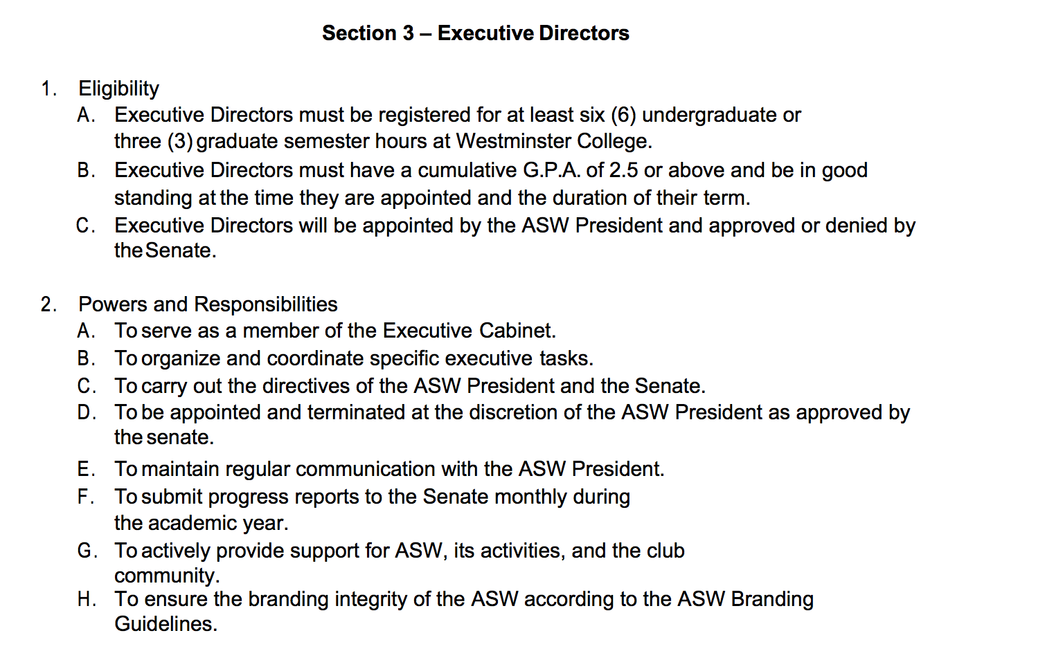 This text comes from the ASW Constitution, Article IV, Section 3.